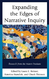 Cover Expanding the Edges of Narrative Inquiry