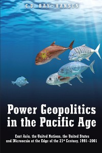 Cover Power Geopolitics in the Pacific Age