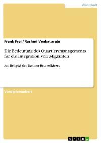 Cover Die Bedeutung des Quartiersmanagements für die Integration von Migranten