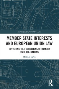 Cover Member State Interests and European Union Law