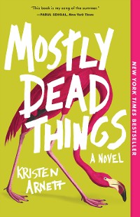 Cover Mostly Dead Things
