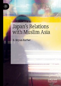 Cover Japan's Relations with Muslim Asia
