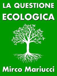 Cover La questione ecologica