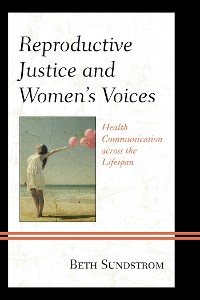 Cover Reproductive Justice and Women's Voices