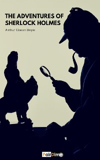 Cover The Adventures of Sherlock Holmes (Illustrated)