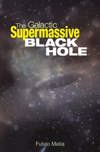 Cover The Galactic Supermassive Black Hole
