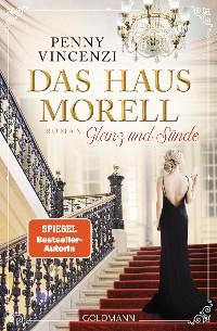 Cover Das Haus Morell - Glanz und Sünde
