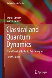 Cover Classical and Quantum Dynamics