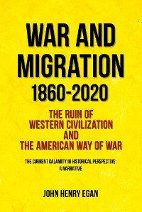 Cover War and Migration 1860-2020