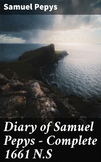 Cover Diary of Samuel Pepys — Complete 1661 N.S