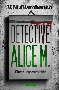 Cover Detective Alice M.