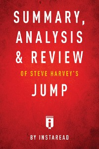 Cover Summary, Analysis & Review of Steve Harvey's Jump by Instaread