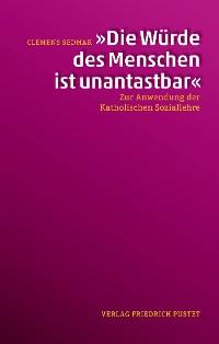 """Cover """"Die Würde des Menschen ist unantastbar"""""""