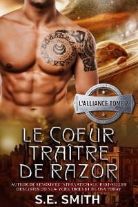 Cover Le Cœur traître de Razor