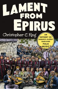 Cover Lament from Epirus: An Odyssey into Europe's Oldest Surviving Folk Music