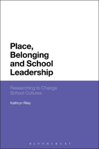 Cover Place, Belonging and School Leadership