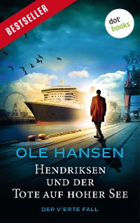 Cover Hendriksen und der Tote auf hoher See: Der vierte Fall