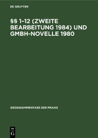 Cover §§ 1–12 (Zweite Bearbeitung 1984) und GmbH-Novelle 1980