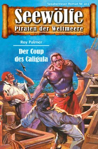 Cover Seewölfe - Piraten der Weltmeere 411