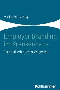 Cover Employer Branding im Krankenhaus
