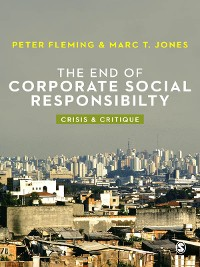 Cover The End of Corporate Social Responsibility