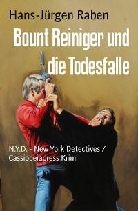 Cover Bount Reiniger und die Todesfalle