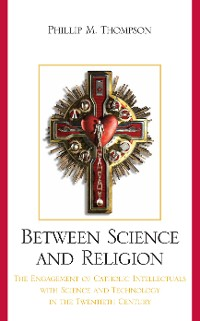 Cover Between Science and Religion