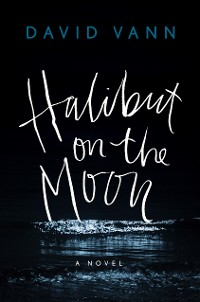 Cover Halibut on the Moon