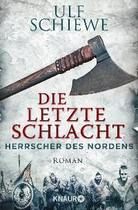 Cover Herrscher des Nordens - Die letzte Schlacht