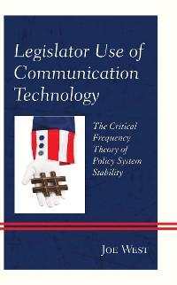 Cover Legislator Use of Communication Technology