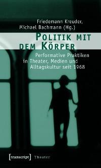 Cover Politik mit dem Körper