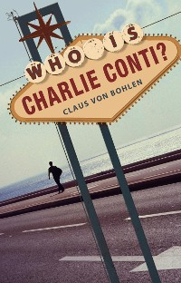 Cover Who is Charlie Conti?