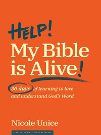 Cover Help! My Bible Is Alive!