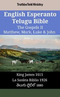 Cover English Esperanto Telugu Bible - The Gospels II - Matthew, Mark, Luke & John