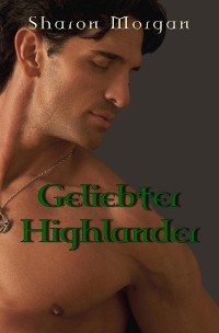 Cover Geliebter Highlander