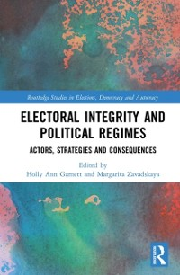 Cover Electoral Integrity and Political Regimes