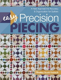 Cover Easy Precision Piecing