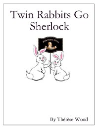 Cover Twin Rabbits Go Sherlock
