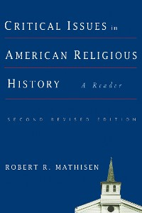 Cover Critical Issues in American Religious History