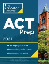 Cover Princeton Review ACT Prep, 2021