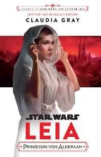 Cover Star Wars: Leia, Prinzessin von Alderaan