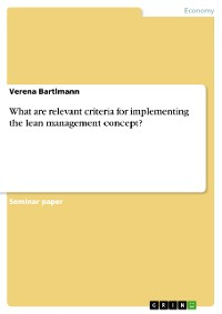 Cover What are relevant criteria for implementing the lean management concept?