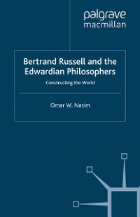 Cover Bertrand Russell and the Edwardian Philosophers