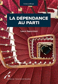Cover La dépendance au parti