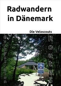 Cover Radwandern in Dänemark – Route 5 (Østkystruten/Østersøruten)