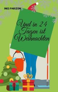 Cover Und in 24 Tagen ist Weihnachten