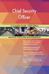 Cover Chief Security Officer A Complete Guide - 2020 Edition