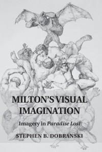 Cover Milton's Visual Imagination