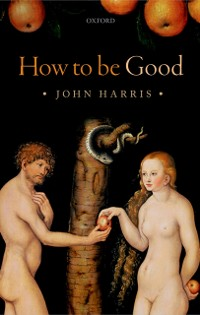 Cover How to be Good