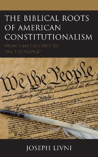 Cover The Biblical Roots of American Constitutionalism